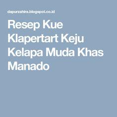 Resep Kue Klapertart Keju Kelapa Muda Khas Manado