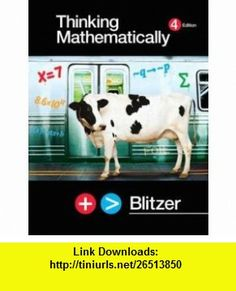 Thinking Mathematically plus MyMathLab Student Access Kit Value Package (includes Student Solutions Manual) (9780132365659) Robert F. Blitzer , ISBN-10: 0132365650  , ISBN-13: 978-0132365659 ,  , tutorials , pdf , ebook , torrent , downloads , rapidshare , filesonic , hotfile , megaupload , fileserve