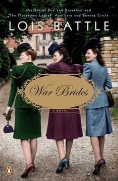 "Read ""War Brides A Novel"" by Lois Battle available from Rakuten Kobo. A vibrant novel set in postwar America from the New York Times bestselling author of The Florabama Ladies' Auxiliary and. I Love Books, Books To Read, Big Books, Best Historical Fiction, Pomes, Up Book, Penguin Books, Book Nooks, Book Authors"