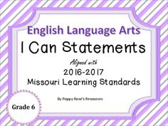 These I Can Statements are aligned with the new Missouri Learning Standards.Each I can poster has the appropriate standard reference number printed on the poster for easy reference.All you have to do is print, laminate and display in your class. I Can Statements, English Language Arts, Fifth Grade, Missouri, Teacher, Number, Display, Canning, Printed