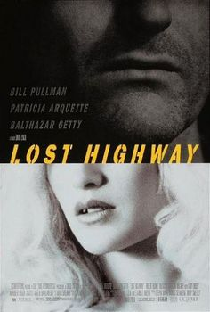 Lost Highway is a 1997 French-American film written and directed by David Lynch. It stars Bill Pullman as a man convicted of murdering his wife (Patricia Arquet David Lynch, Twin Peaks, Movies To Watch, Good Movies, Watch Lost, Bill Pullman, Lost Highway, Patricia Arquette, Films