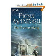 Die Prophezeiung Fiona McIntosh,Band 1-3