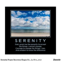 Shop Serenity Prayer Recovery Slogan Ocean Beach Sky Poster created by Personalize it with photos & text or purchase as is! Ocean Photos, Sky Photos, Beach Photos, Serenity Quotes, Serenity Prayer, Motivational Slogans, Inspirational Posters, Beach Posters, Courage To Change