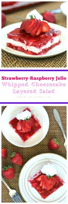 Strawberry-Raspberry Jello Whipped Cheesecake Layered Salad via @https://www.pinterest.com/BaknChocolaTess/