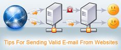 Tips For Sending Valid E-mails From Websites
