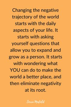 How Negativity Actually Affects Your Life - Sierra Mafield Kindness Quotes, Check It Out, Your Life, Rest, Thoughts, Running, This Or That Questions, Learning, Blog