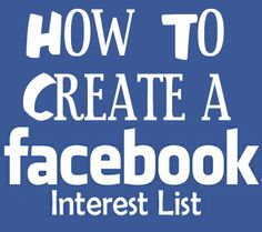How to Create a Facebook Interest List #facebookinterestlist