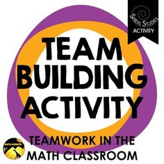 Math Team Building Puzzle Challenge Integrated Lesson (Optional) This team-building lesson focuses on skills that students need throughout math class (and throughout life!) when problem solving and working collaboratively.