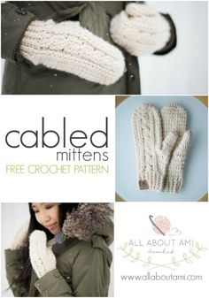 FREE crochet pattern to make gorgeous Cabled Mittens!  Detailed step-by-step tutorial teaches how you to crochet cables!