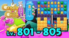 Candy Crush Soda Saga - Level 801 - 805