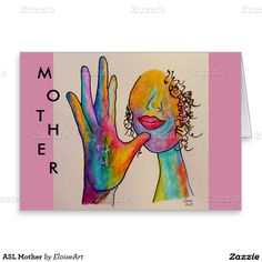 ASL Mother Greeting Card