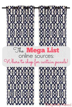 "Delightfully Noted: The Mega List: Where to Shop for Curtain Panels! Tired of searching your local stores for curtains longer than 84 inches? Tons of ideas online of where to shop for fun and fabulous drapery that doesn't make your windows look like ""Steve Urkel"" pants!"