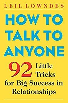 """The author has spent her career teaching people how to communicate for success. In her bookHow to Talk to Anyone(Contemporary Books, October 2003) Lowndes offers 92 easy and effective sure-fire success techniques-- she takes the reader from first meeting all the way up to sophisticated techniques used by the big winners in life. In this information-packed book you'll find:            9 ways to make a dynamite first impression          14 ways to master small talk, """"big talk,"""" and…"""