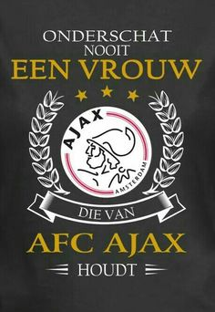 (Never underestimate a woman who loves AFC Ajax! Amsterdam Quotes, Sport Football, Soccer, Amsterdam City Centre, Afc Ajax, Best Horror Movies, Best Club, 3d Prints, Sport Quotes
