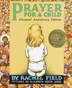 For sixty years children and parents have shared in the joy and inspiration of Rachel Field and Elizabeth Orton Jones's Prayer for a Child. This new edition commemorates the diamond anniversary of the