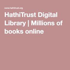 HathiTrust Digital Library | Millions of books online
