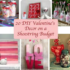 20 DIY Valentine's Décor on a Shoestring Budget howdoesshe.com