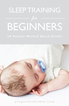 A cheat sheet for the most popular baby sleep training methods for beginners. For infants from 1 month to 18 months old.