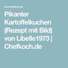 Pikanter Kartoffelkuchen (Rezept mit Bild) von Libelle1973 | Chefkoch.de