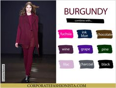 Color Coordinate Your Fall Wardrobe Like A Pro   CF's Color Compatibility Charts - Burgundy   CorporateFashionista.com