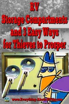 RV Storage Compartments and 3 Easy Ways for Thieves to Prosper: Did you know that I have the keys to your storage compartments in my pocket. Read More: www. Rv Camping Checklist, Rv Camping Tips, Family Camping, Camping Ideas, Camping Products, Backpacking Meals, Camping Recipes, Camper Life, Rv Campers