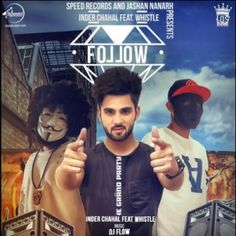 Download the latest track of Follow Inder Chahal only from DjPunjab Website.