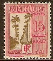 Guadeloupe 1928 15c Olive and carmine Postage Due. SGD151.