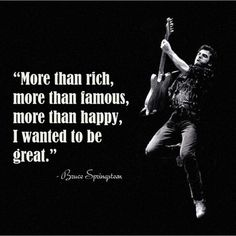 Greatness Poster | Buy Posters online | Buy Frames online | thesouledstore.com Music Lyrics, Music Quotes, Bruce Springsteen Quotes, The Boss Bruce, Buy Posters Online, Dancing In The Dark, Senior Quotes, Born To Run, Life Words