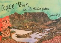 Cape Town - An Illustrated Poem | Julia Mary Grey.