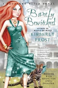 Barely Bewitched (A Southern Witch Novel) by Kimberly Frost, http://www.amazon.com/dp/B002IPZC3K/ref=cm_sw_r_pi_dp_6LAOpb0EZ4NSV