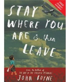 Stay Where You Are And Then Leave Author: John Boyne * Illustrations by Oliver Jeffers + Add to Goodreads Description: The day the First World War broke out, Alfie Summerfield's father promised he. New Books, Good Books, Books To Read, John Boyne, Oliver Jeffers, Books For Teens, Lectures, Children's Literature, Historical Fiction