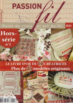 Passion fil No. Magazine Cross, Book And Magazine, Cross Stitch Magazines, Cross Stitch Books, Cross Stitching, Cross Stitch Embroidery, Art Du Fil, Applique Fabric, Christmas Cross