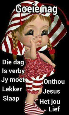 Goeie Nag, Good Night Quotes, Special Quotes, Sweet Words, Afrikaans, Ronald Mcdonald, Bible, Sleep Well, Mornings