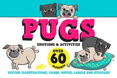 Pugs. Emotions and activities. Graphics Pugs. Emotions and activities. Set includes over 60 elements: illustrations, cards, notes, stickers by Martyshova
