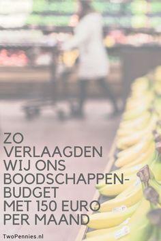 Vandaag delen we hoe wij ons boodschappenbudget met 150 euro verlaagden. Jij kunt deze tips ook toepassen om geld te besparen op boodschappen!