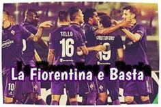 La Fiorentina e Basta: Le foto di La Fiorentina e Basta