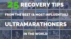 Ultra marathons beat up your body worse than any shorter event, but how do the best ultra runners in the world recover? We have 25 runners with 25 tips.