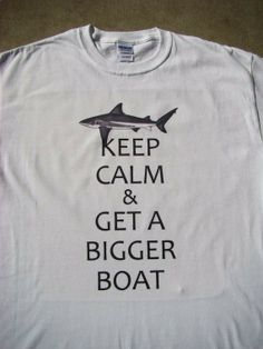 Shark Keep Calm  Get A Bigger Boat Funny by SweetBohemianLife, $18.00