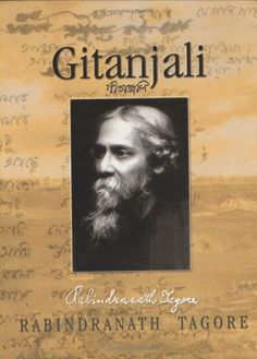 Gitanjali by Rabindranath Tagore Rabindranath Tagore Poem, I Love Books, Good Books, Online Public Library, Tagore Quotes, Bengali Poems, Contemporary Poetry, Free Books Online, Love Reading