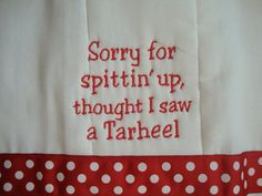 i don't get this but i think it might be funny...  Baby Gear - MUST HAVE!  NC State Burp Cloth by CoughlinCrafts on Etsy, $12.00