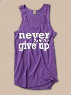 Never Ever Give Up Tank. inspirational quote deployment ptsd cancer running work out clothing on Etsy, $27.00