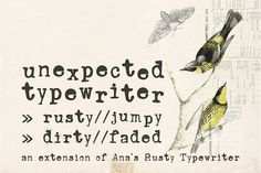 Unexpected Typewriter font by Ana's Fonts on @creativemarket