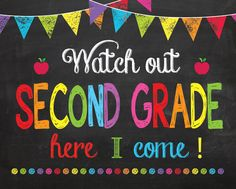 second Day of First Grade Sign INSTANT DOWNLOAD, Watch Out second Grade Here I Come Sign, Back to School Chalkboard Sign Printable Photo by ABCSongShop on Etsy