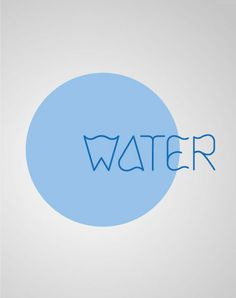 water - typeface design by chinthye law, via Behance