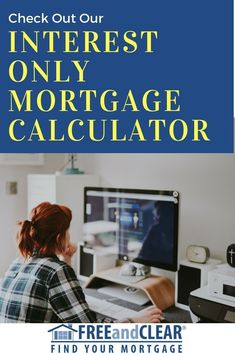 Are you looking for a rental investment? Then check out our interest only mortgage calculator! We have an entire library of resources that will help you find the best home loan. Online Mortgage, Refinance Mortgage, Mortgage Tips, Mortgage Rates, Fha Loan, Mortgage Companies, Investment Companies, Investment Property, Socialism
