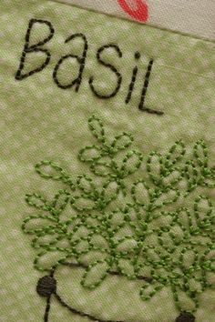 basil herb quilting fabric | ... there's loads of flowers in this quilt (and heaps of stitchery