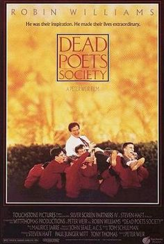 Dead Poets Society is a 1989 American drama film directed by Peter Weir and starring Robin Williams. Set at the conservative and aristocratic Welton Academy in Vermont in 1959, it tells the story of an English teacher who inspires his students through his teaching of poetry.