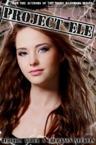 Project Ele by Rebecca Gober And Courtney Nuckels ebook deal