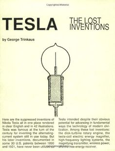 Tesla : The Lost Inventions by George Trinkaus http://www.amazon.com/dp/0970961820/ref=cm_sw_r_pi_dp_d0fcvb1H869QG