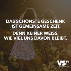 DAS SCHÖNSTE GESCHENK IST GEMEINSAME ZEIT. DENN KEINER WEISS, WIE VIEL UNS DAVON BLEIBT. One Word Quotes, Love Quotes, Funny Quotes, Inspirational Quotes, Funny Lyrics, Idioms And Proverbs, Prayer For Anxiety, German Quotes, German Words